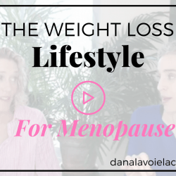 Weight loss during menopause as a part of a weight loss lifestyle