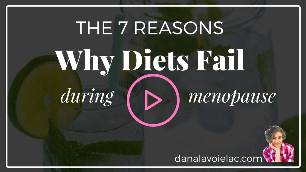 the 7 reasons why diets fail during menopause