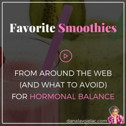 favorite smoothies for hormonal balance