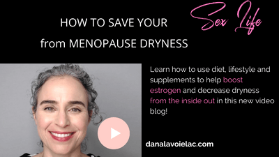 how to boost estrogen and decrease menopausal dryness naturally