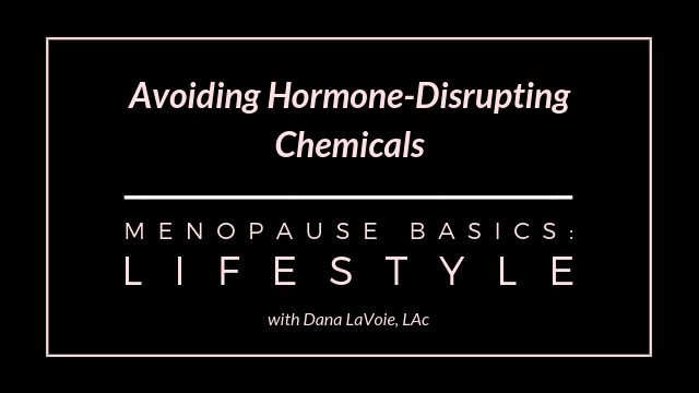 avoid hormone disrupting chemicals