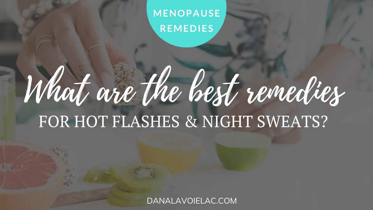 best remedies for hot flashes and night sweats