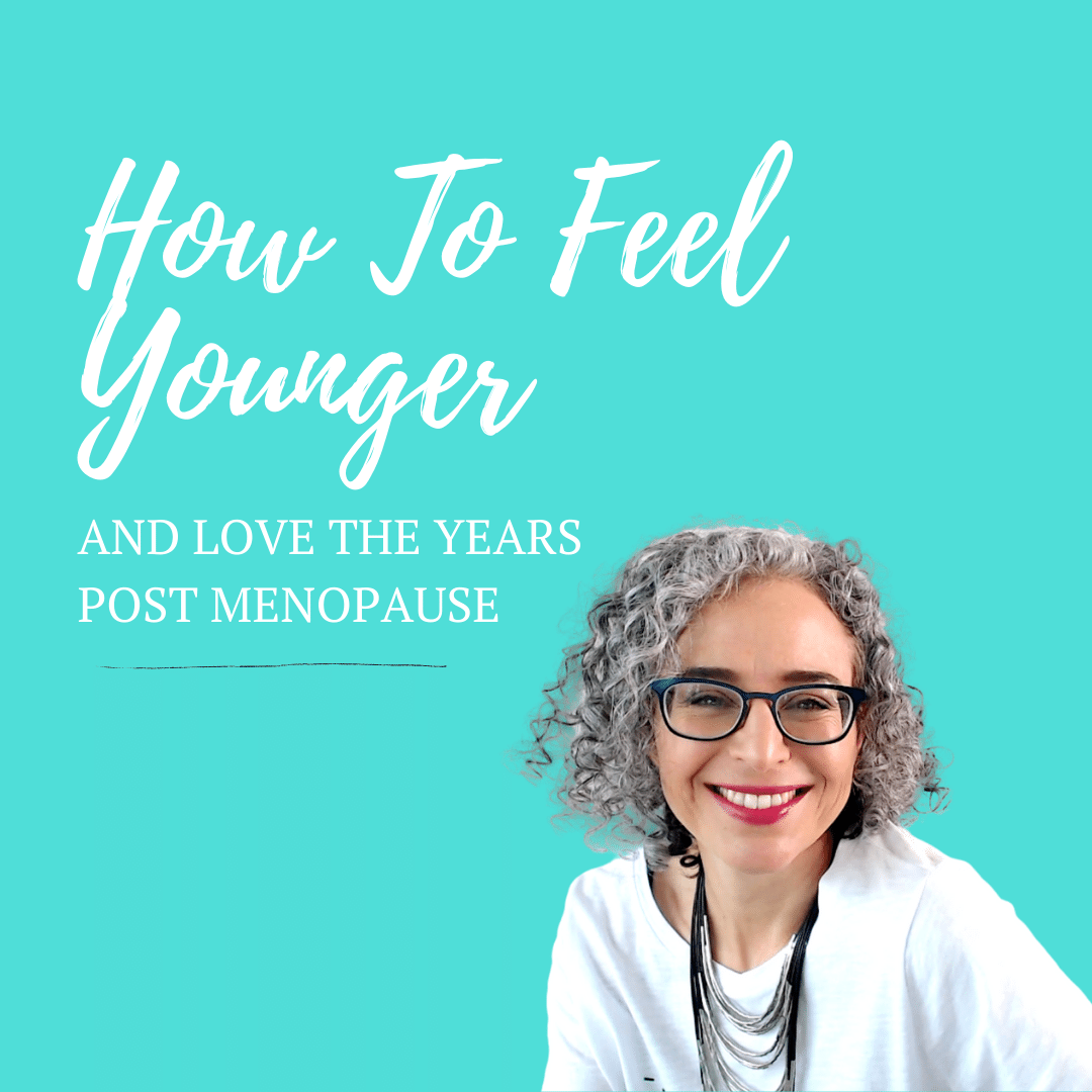 how to feel younger after menopause